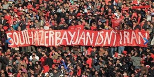 "Banner demonstrated in  reads:"" South Azerbaijan Is Not Iran"". Tabriz, South Azerbaijan, 2013."